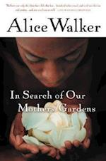 In Search of Our Mothers' Gardens af Alice Walker