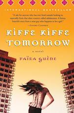 Kiffe Kiffe Tomorrow af Sarah Adams, Faiza Guene