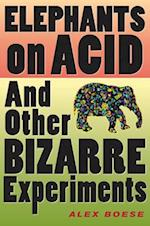 Elephants on Acid