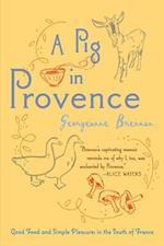 A Pig in Provence af Georgeanne Brennan