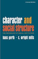 Character and Social Structure af Hans Gerth