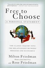 Free to Choose af Milton Friedman