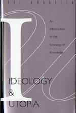 Ideology and Utopia af Karl Mannheim