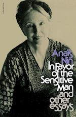 In Favor of the Sensitive Man and Other Essays (Original Harvest Book Hb333)