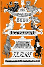 Old Possum's Book of Practical Cats af T. S. Eliot