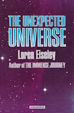 The Unexpected Universe af Loren Eiseley