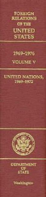 Foreign Relations of the United States, 1969-1976, Volume V