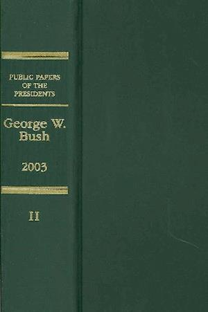 Bog, hardback Public Papers of the Presidents of the United States, George W. Bush