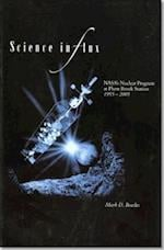 Science in Flux (NASA History)