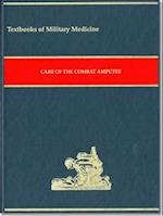 Care of the Combat Amputee (Textbooks of Military Medicine)