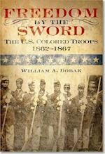 Freedom by the Sword (Army Historical)