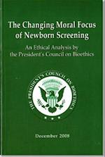 The Changing Moral Focus of Newborn Screening