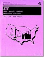 State Laws and Published Ordinances (STATE LAWS AND PUBLISHED ORDINANCES, FIREARMS)