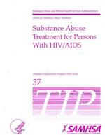 Substance Abuse Treatment for Persons with Child Abuse and Neglect Issues (Treatment Improvement Protocol Tip)
