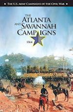 The the Atlanta and Savannah Campaigns 1864 (U s Army Campaigns of the Civil War)