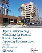 Rapid Visual Screening of Buildings for Potential Seismic Hazards