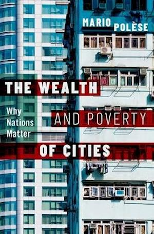 The Wealth and Poverty of Cities