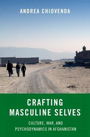 Crafting Masculine Selves