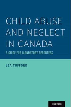 Child Abuse and Neglect in Canada