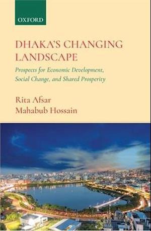 Dhaka's Changing Landscape