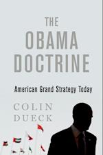 Obama Doctrine: American Grand Strategy Today af Colin Dueck