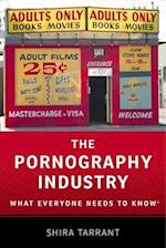 The Pornography Industry (What Everyone Needs to Know)
