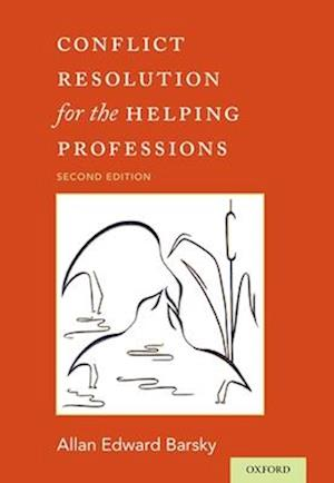 Conflict Resolution for the Helping Professions