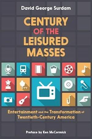 Century of the Leisured Masses