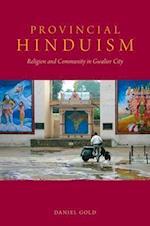 Provincial Hinduism af Daniel Gold