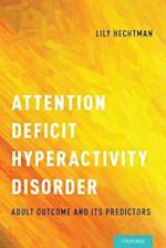 Attention Deficit Hyperactivity Disorder