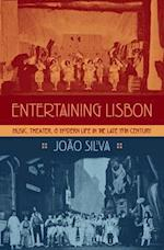 Entertaining Lisbon (Currents in Latin American and Iberian Music)