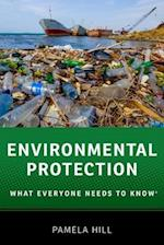 Environmental Protection (What Everyone Needs to Know)
