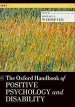 The Oxford Handbook of Positive Psychology and Disability (Oxford Library of Psychology)