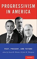 Progressivism in America af David B. Woolner