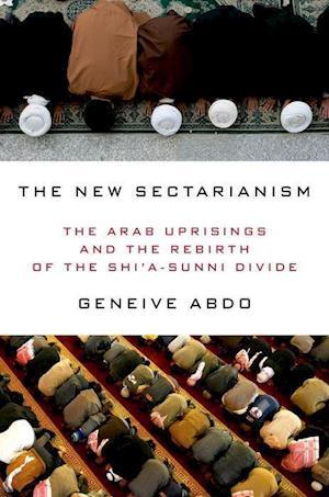 Bog, hardback The New Sectarianism af Geneive Abdo