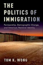The Politics of Immigration af Tom K. Wong