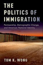 Politics of Immigration af Tom K. Wong