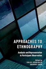 Approaches to Ethnography