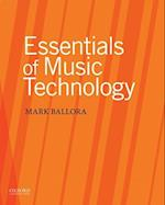 Essentials of Music Technology af Mark Ballora