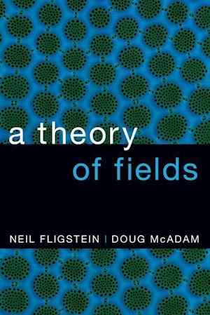 A Theory of Fields