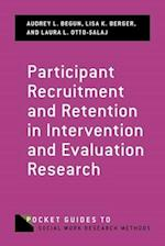 Participant Recruitment and Retention in Intervention and Evaluation Research (Pocket Guides)