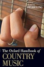 The Oxford Handbook of Country Music (Oxford Handbooks)