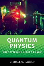 Quantum Physics (What Everyone Needs to Know)