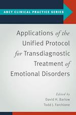 Applications of the Unified Protocol for Transdiagnostic Treatment of Emotional Disorders (ABCT Clinical Practice Series)