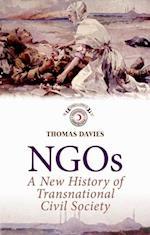 NGOs: A New History of Transnational Civil Society af Thomas Davies