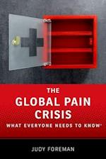 The Global Pain Crisis (What Everyone Needs to Know)