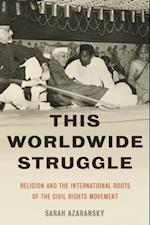 This Worldwide Struggle af Sarah Azaransky