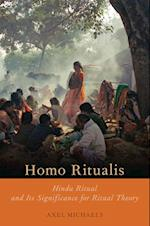 Homo Ritualis: Hindu Ritual and Its Significance for Ritual Theory (Oxford Ritual Studies)