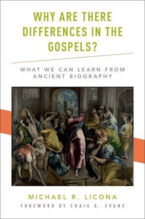 Bog, hardback Why are There Differences in the Gospels? af Michael R. Licona