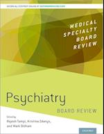 Psychiatry Board Review (Medical Specialty Board Review)